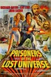 Watch Prisoners of the Lost Universe